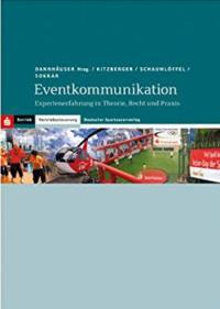 Ralph Dannhäuser: Fachbuch Eventkommunikation